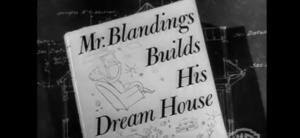 Mr Blandings build his dream house